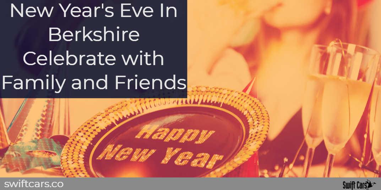 new years eve in berkshire