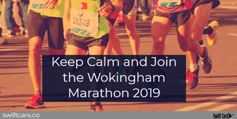 Keep Calm and Join the Wokingham Marathon 2019