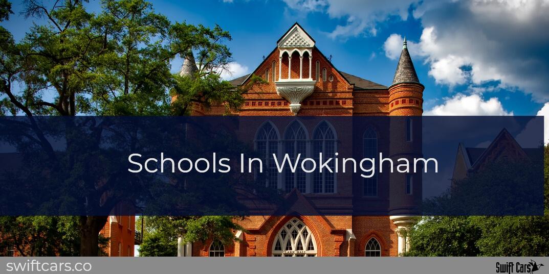 Schools In Wokingham